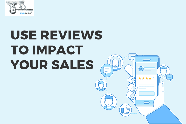 How to Use Reviews to Impact Your Sales