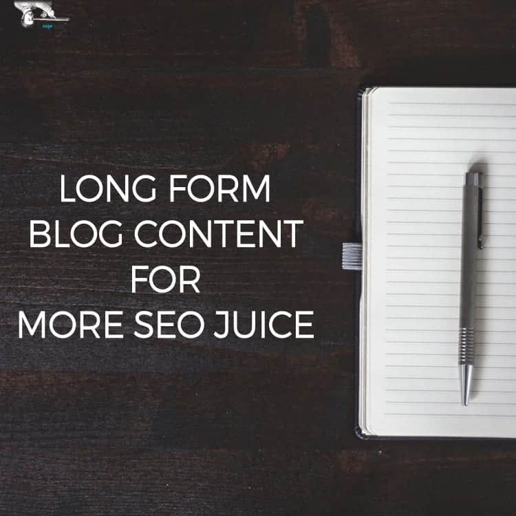 Long Form Blog Content Can Translate To More SEO Juice by Scope Design