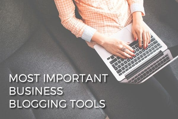 The Most Important Business Blogging Tools by Scope Design