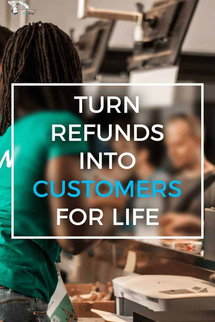 Here's How To Turn Refunds Into Customers For Life. Learn what you need to be able to say, regardless of who is at fault. via @scopedesign
