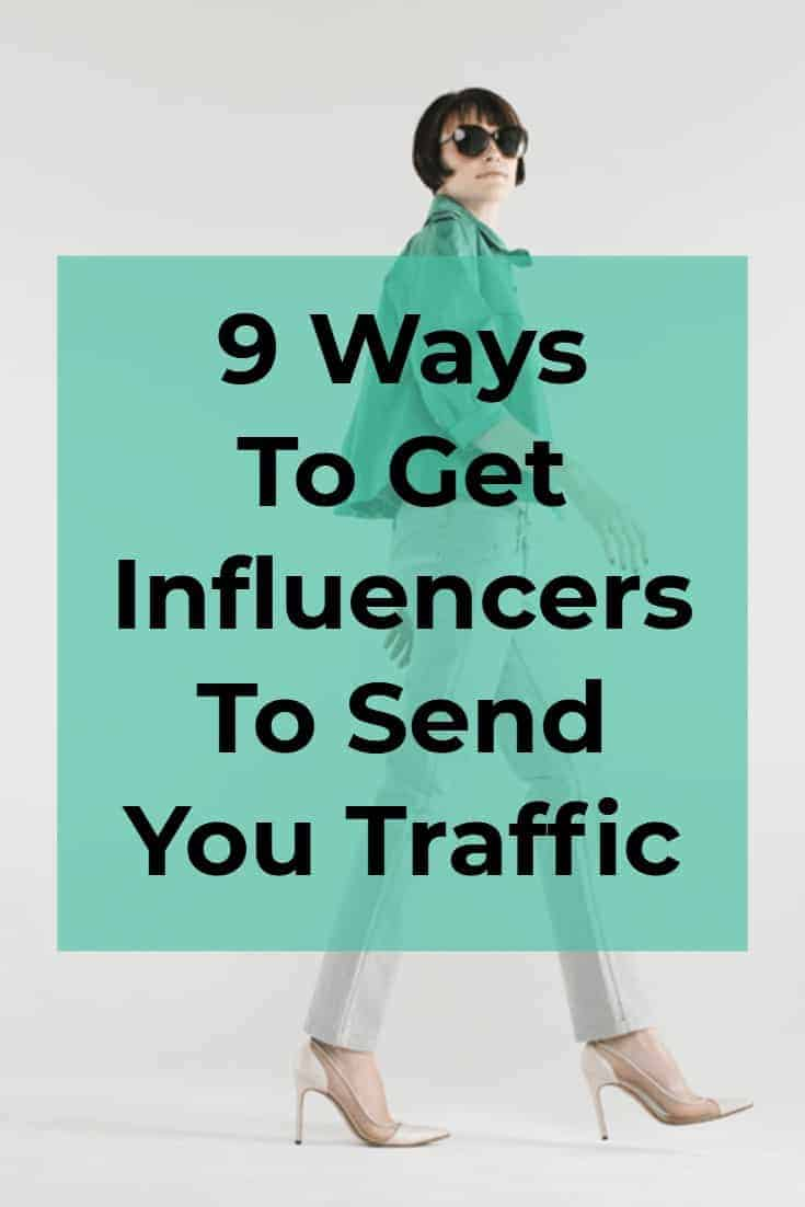 From building relationships to being a blog sponsor, here are 9 Ways To Get Influencers To Send You Traffic via @scopedesign