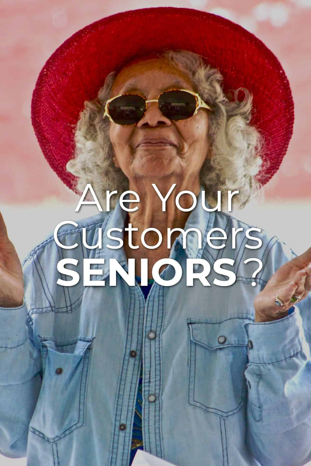 If your customers are seniors or over 65, you might take a look at the world through their eyes to find out what they need and want. via @scopedesign