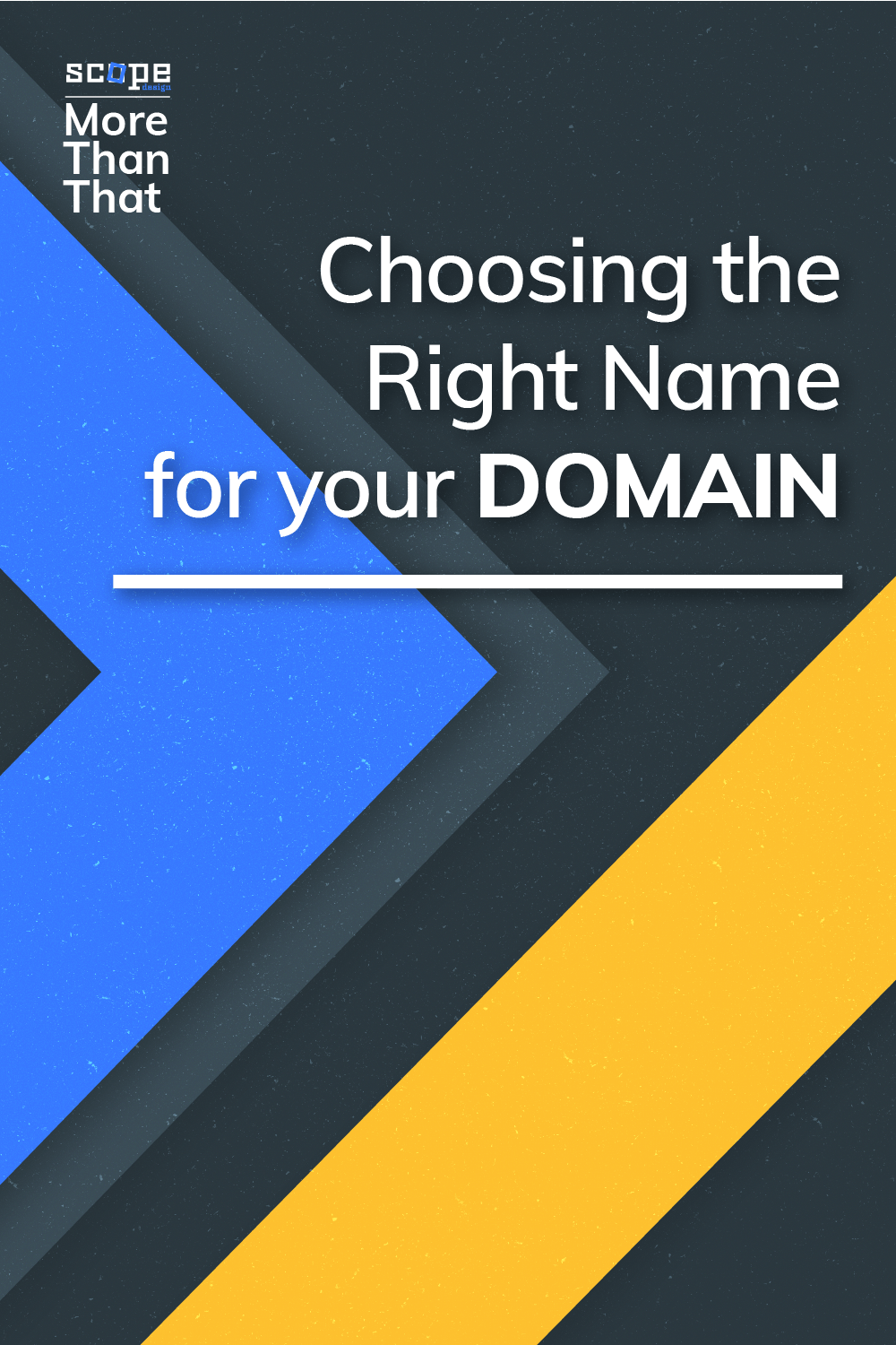 We whipped up this quick guide to help you choose the right domain name. Read on because... It's so much more than that! via @scopedesign